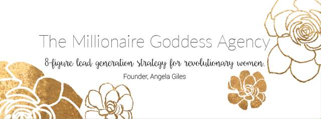Millionaire Goddess Intensive: The ultimate 8-figure lead generation strategy for revolutionary women