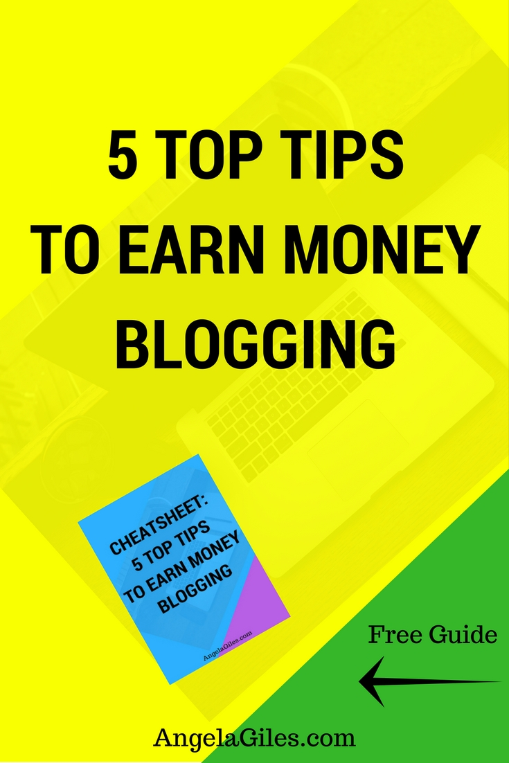 5 Top Tips To Earn Money Blogging