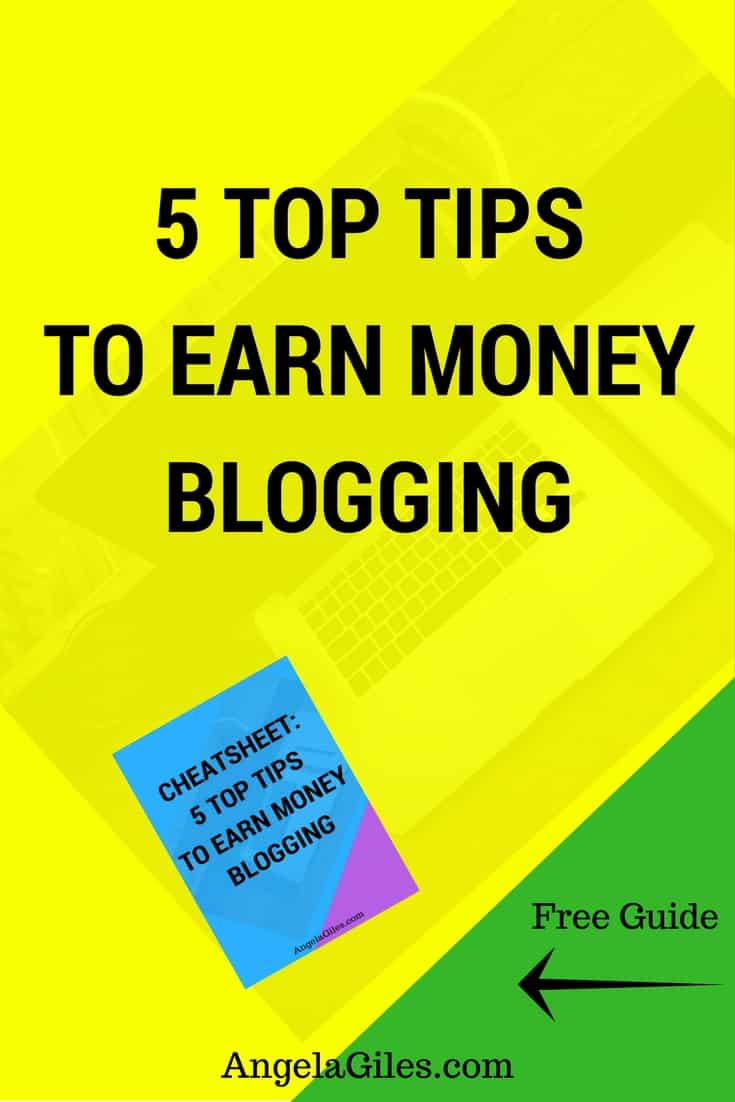 Money tight? Earn money blogging fast with these 5 top tips.  You can even make money blogging your first month.  Click through to read our five top tips & download the free checklist! #makemoneyblogging, #earnmoneyblogging, #makemoneybloggingforbeginners, #makemoneybloggingfast, #makemoneybloggingfirstmonth, #makemoneybloggingaffiliatemarketing, #earnmoneybloggingonlinebusiness
