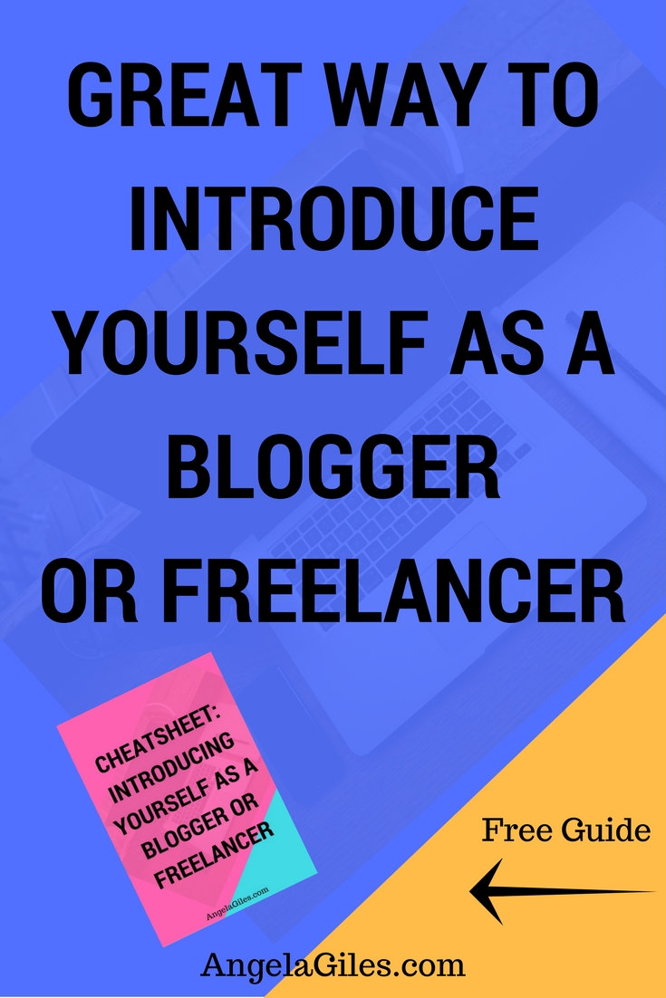 Great Way To Introduce Yourself As A Blogger or Freelancer