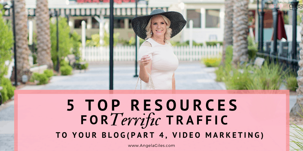 5 Top Resources For Terrific Traffic (Part 4, Video Marketing)