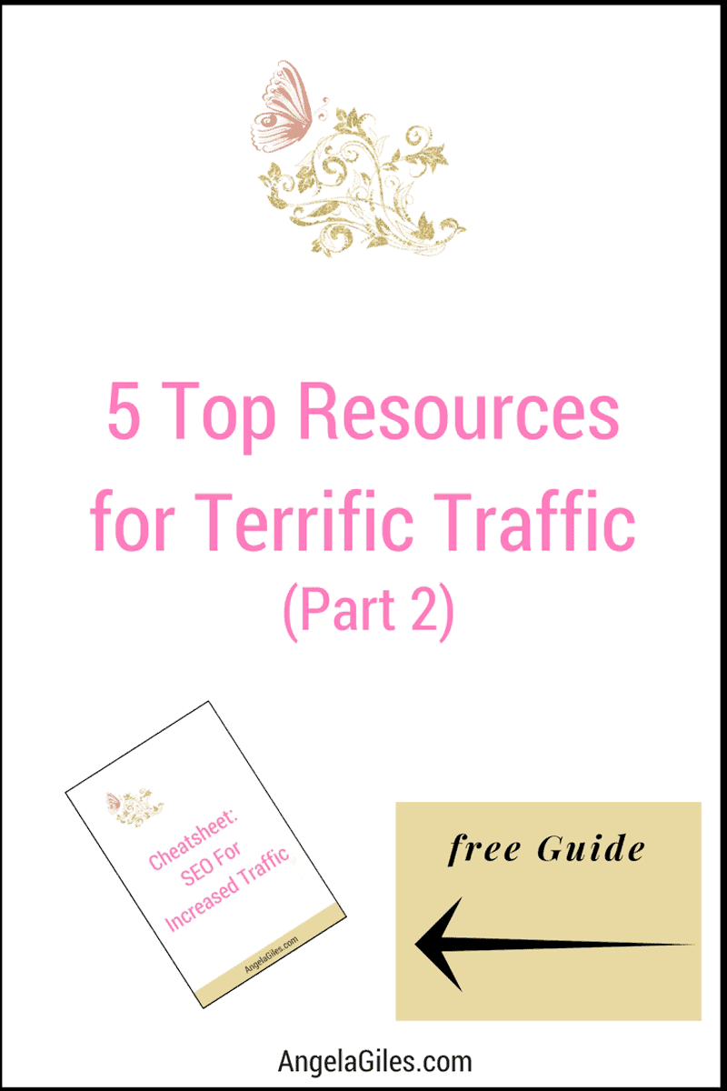 5 Top Resources For Terrific Traffic To Your Blog (Part 2, Search Engines & SEO)
