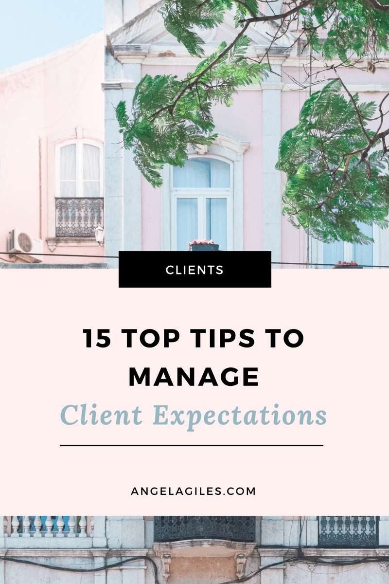 15 Top Tips To Successfully Manage Client Expectations