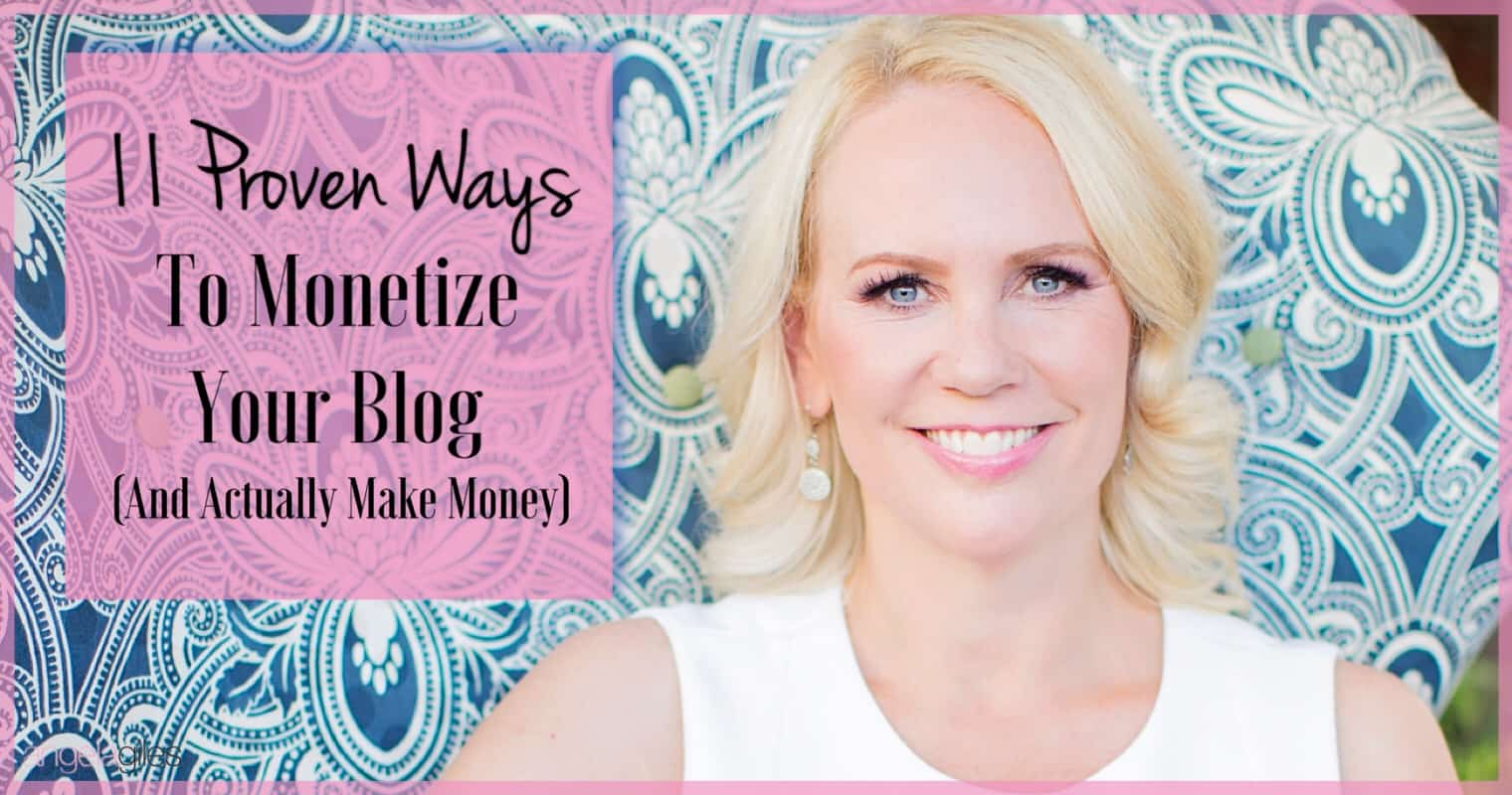 11 Proven Ways To Monetize Your Blog (and actually make money)