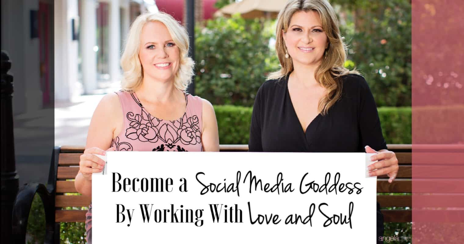 Become A Social Media Goddess By Working With Love And Soul