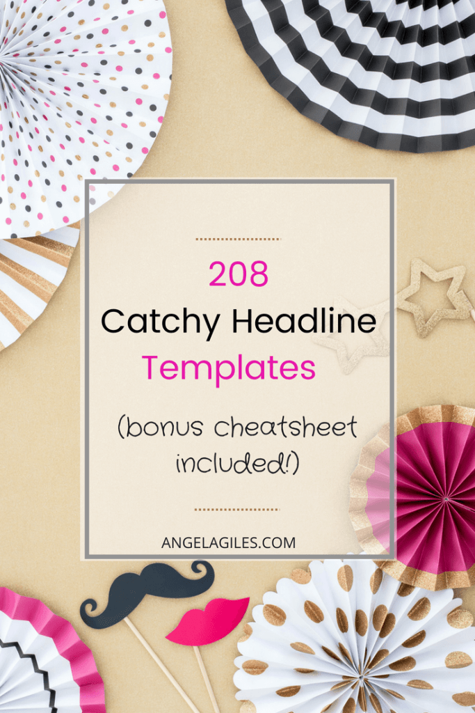208 Catchy Headlines Attention Grabbing Blog Title Templates