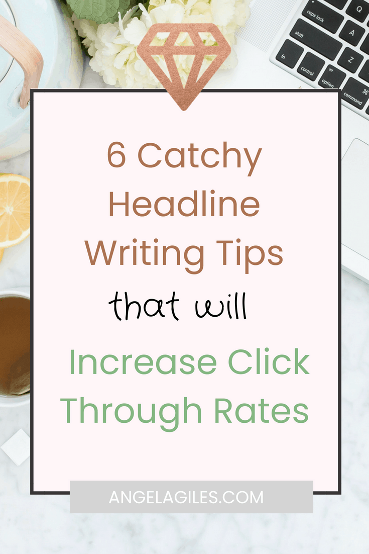 Do you need some catchy headline writing tips to help you get clicks and traffic for your website? Read and download this cheatsheet! headline writing tips, increase click through rates, how to increase CTR #catchyheadlines
