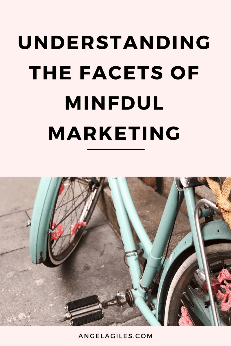 Understanding the Different Facets of Mindful Marketing