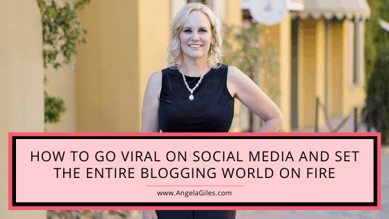 How to go viral on social media & set the entire blogging world on fire!