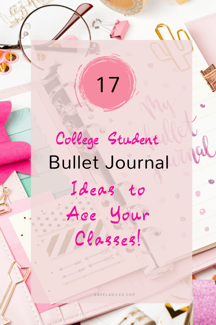 17 College Student Bullet Journal Ideas to Ace Your Classes!