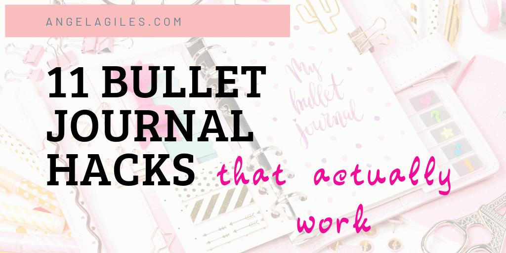 11 Bullet Journal Hacks That Actually Work