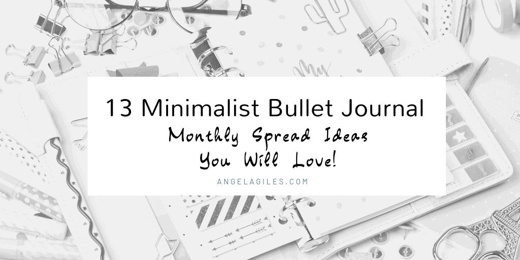 13 Minimalist Bullet Journal Monthly Spreads