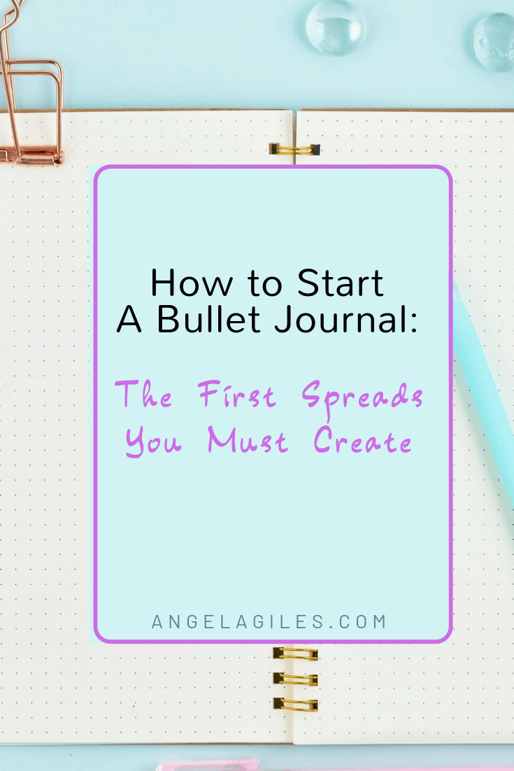 How to Start a Bullet Journal: The First Spreads You Must Create