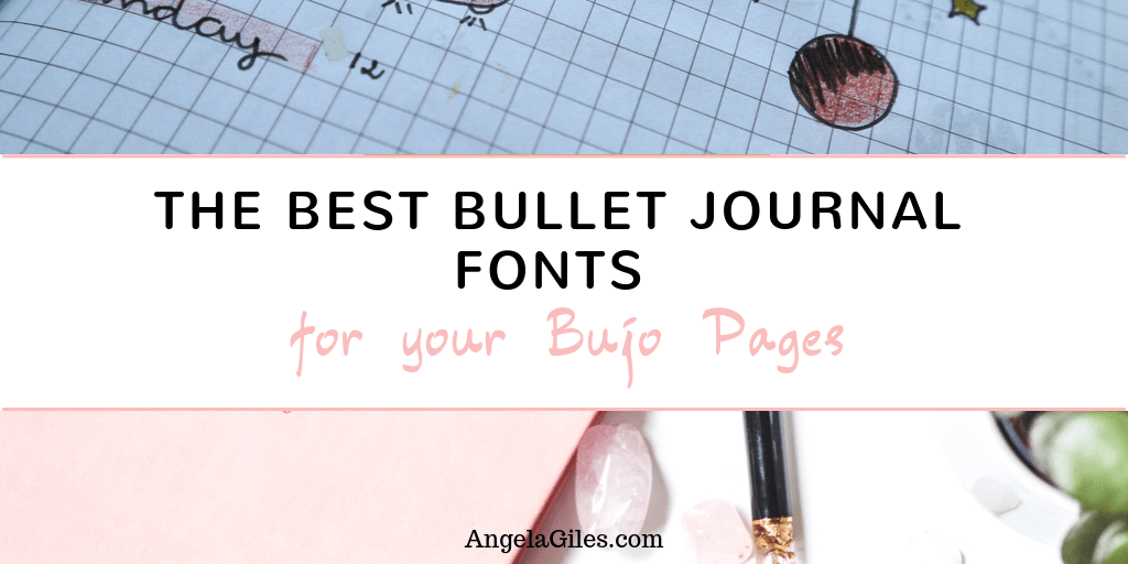 The Best Bullet Journal Fonts For Your Bujo Pages