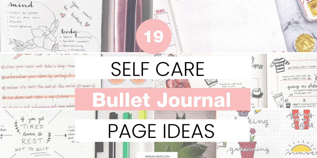 19 Inspirational Bullet Journal Pages That Foster Self-care