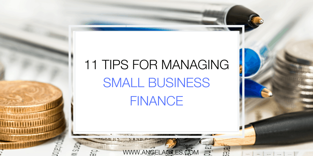 11 Tips for Managing Small Business Finance