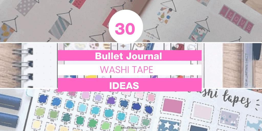 30 Pretty Bullet Journal Washi Tape Ideas