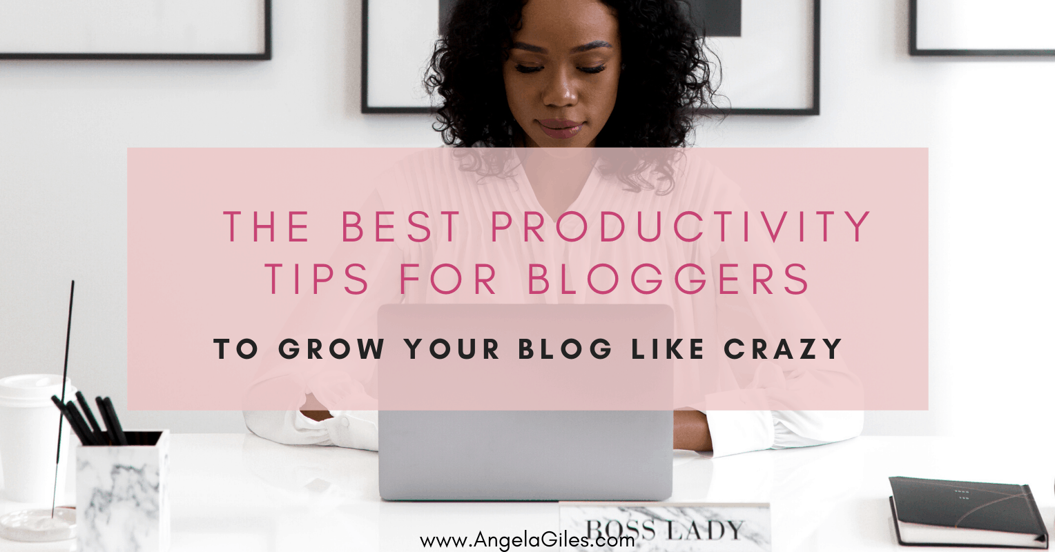 The Best Productivity Tips for Bloggers