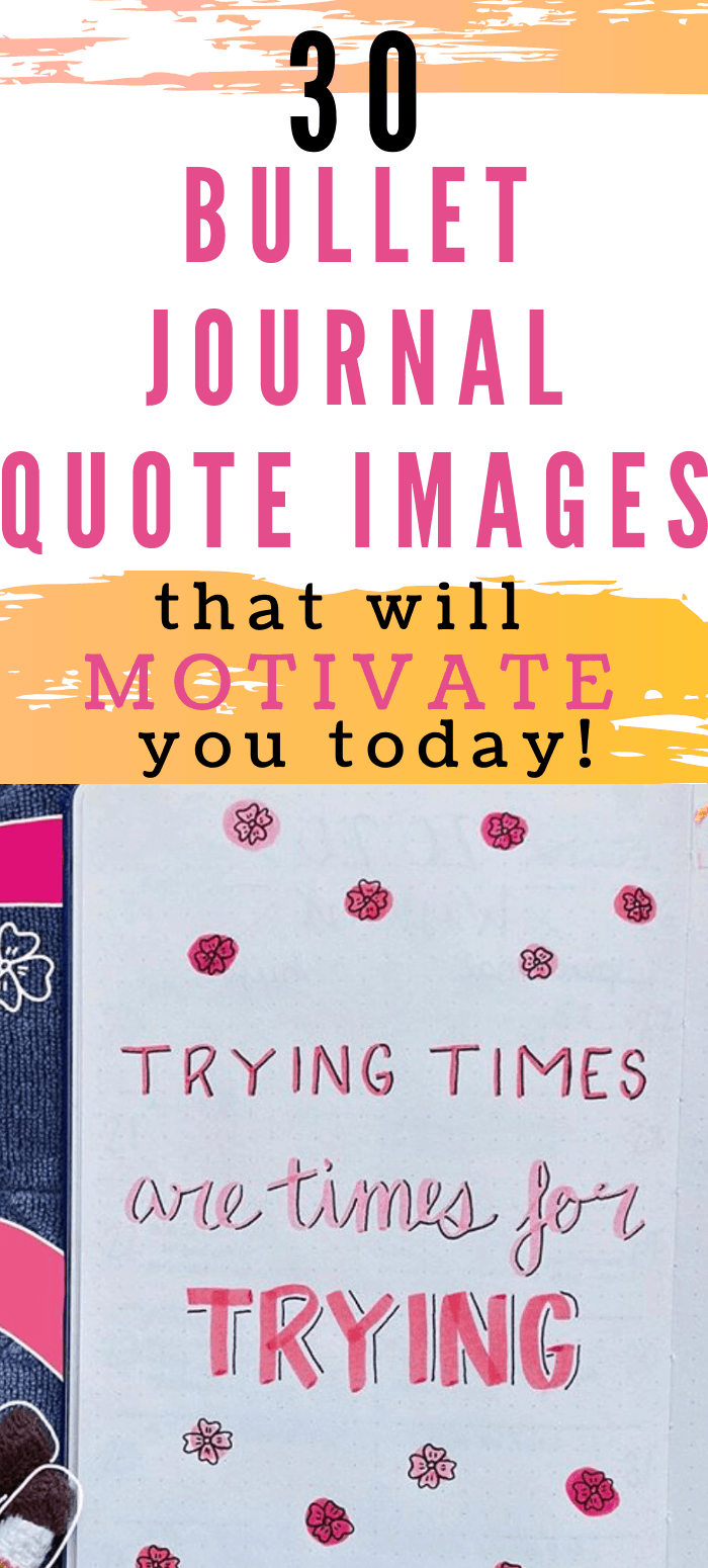 30 Cute Bullet Journal Quote Page Ideas That Will Motivate In 2020!!
