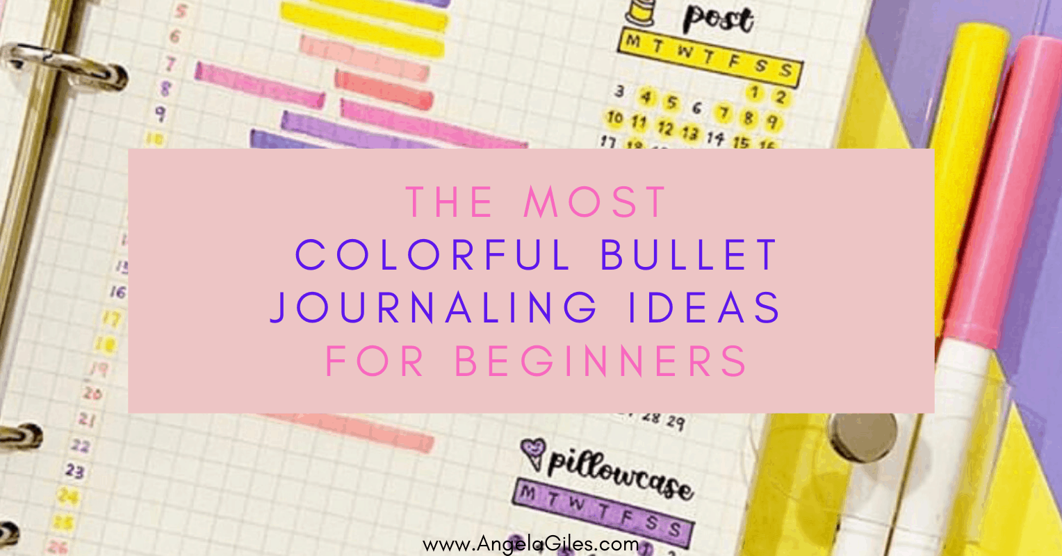 The Most Colorful Bullet Journaling Ideas for Beginners