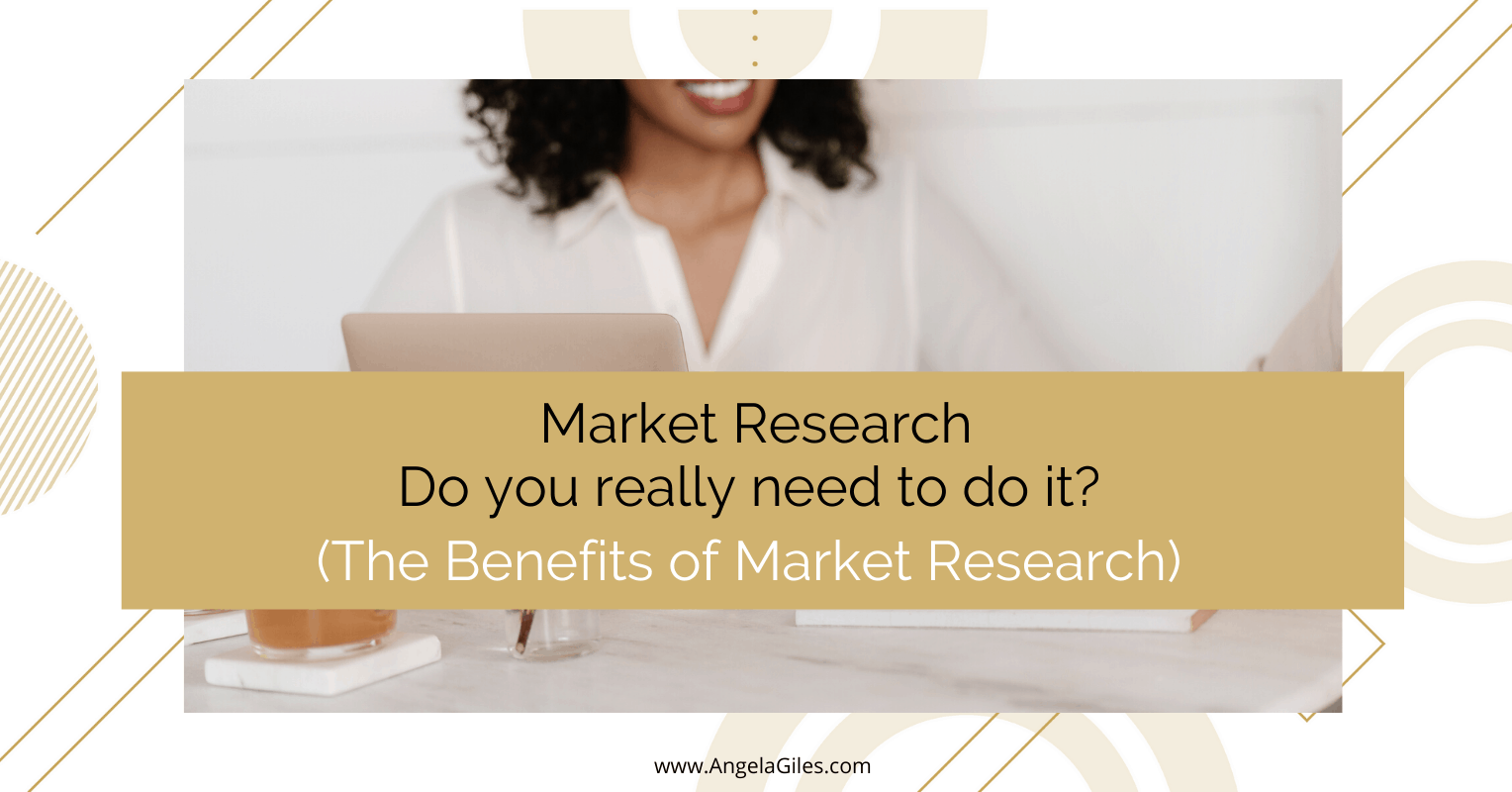 Market Research – Do you really need to do it? 7 Benefits of Market Research