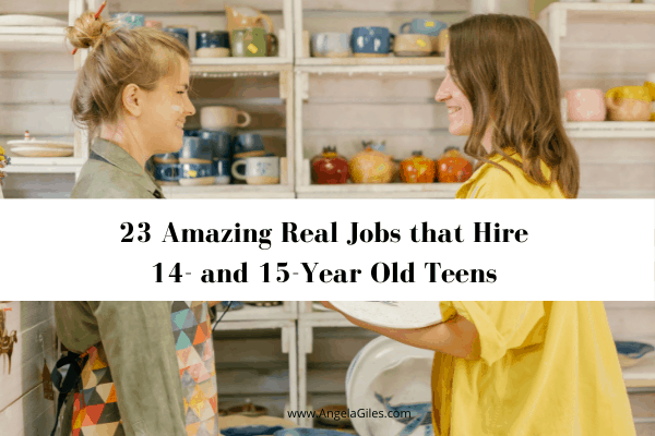 23 Amazing Real Jobs that Hire 14- and 15-Year Old Teens