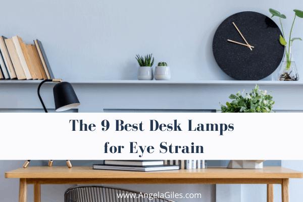 Top 9 Best Desk Lamps for Eye Strain