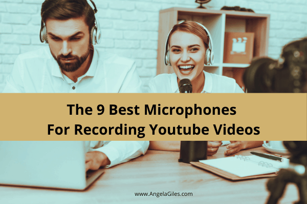 The 9 Best Microphones for Recording YouTubeVideos