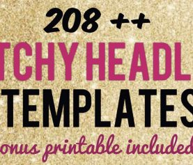 208 Catchy Headlines & Attention Grabbing Blog Title Templates