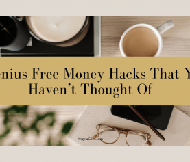 9 Genius Free Money Hacks That You Haven't Thought Of