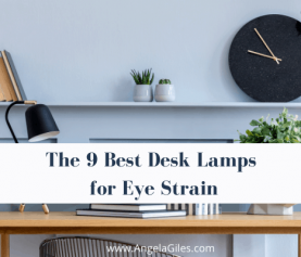 Top 9 Best Desk Lamps for Eye Strain