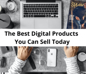 The Best Digital Products You Can Sell Today