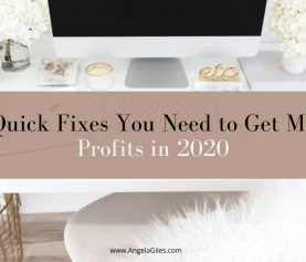 5 Quick Fixes You need to Get More Profits in 2020