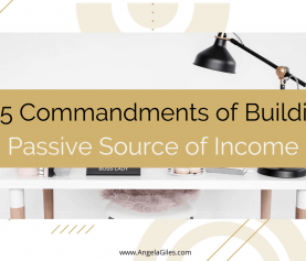 The 5 Commandments of Building a Passive Source of Income