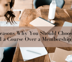 5 Reasons you should choose to build a Course over a Membership Site