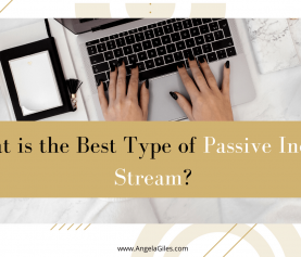 What is the best type of passive income stream in 2020?