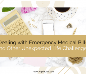 Dealing with Emergency Medical Bills and Other Unexpected Life Challenges